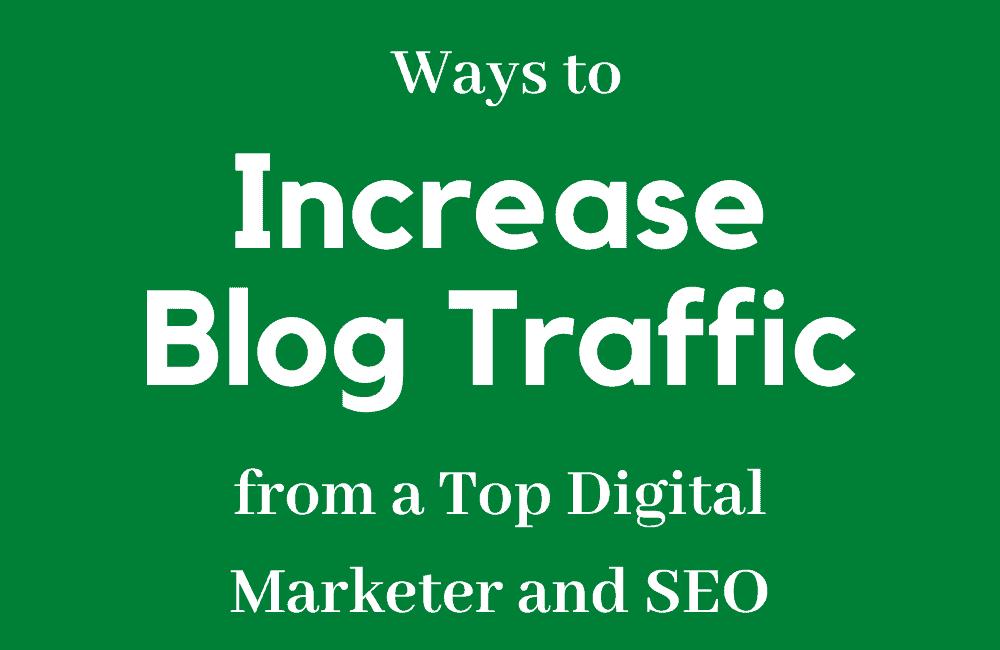 4 Ways Increase Blog Traffic