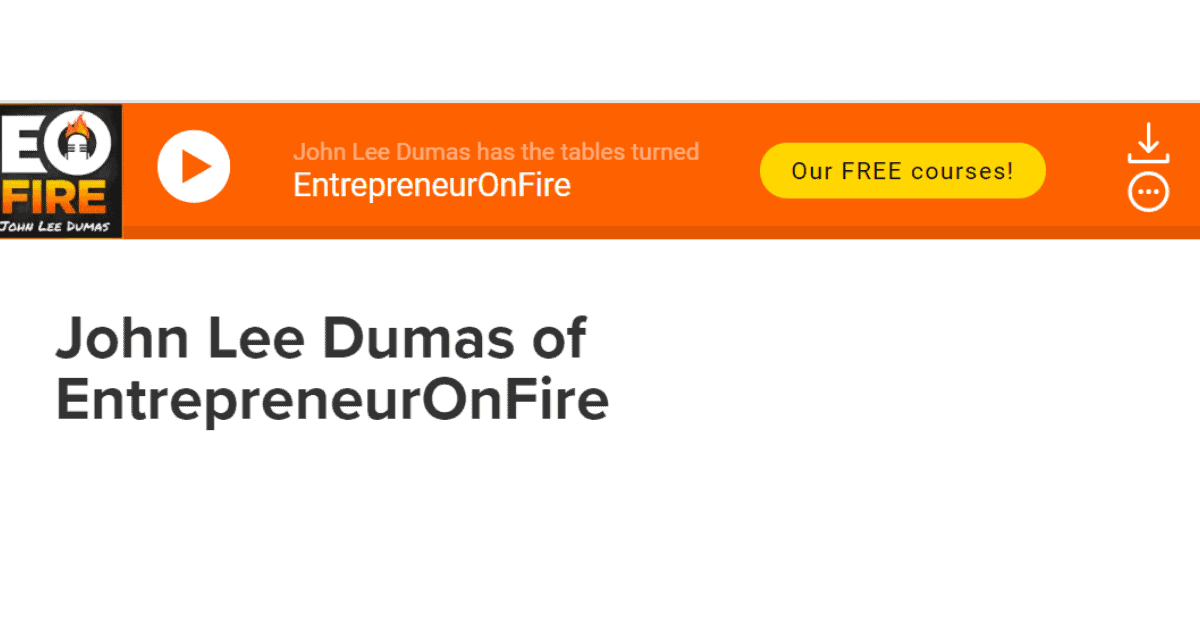Podcast- John Lee Dumas