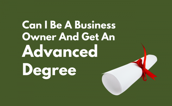 Business owner get an advanced degree