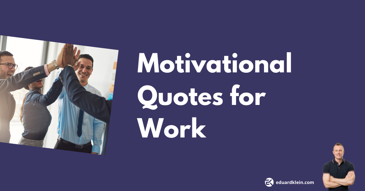Motivational quotes for work