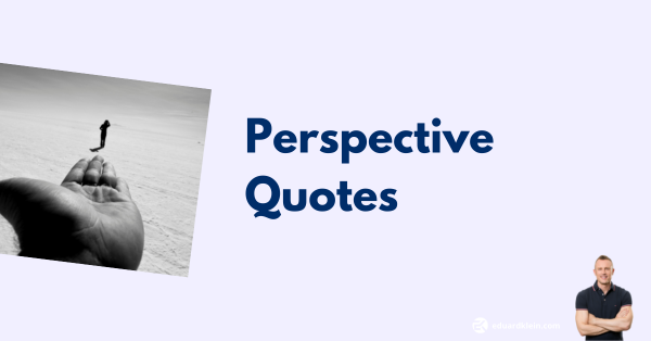 Perspective quotes