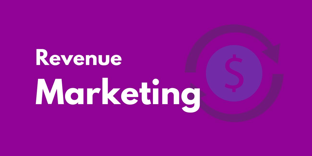 Revenue Marketing