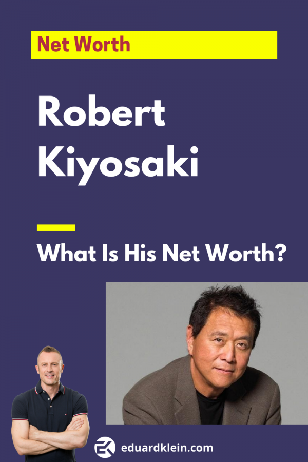 Robert Kiyosaki Net Worth