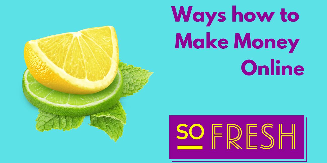 Ways How to Make Money Online